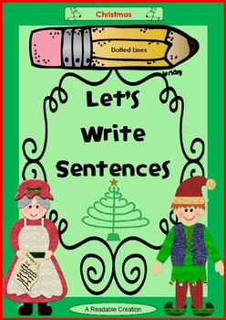 Let's Write Sentences - Christmas {Dotted Lines}