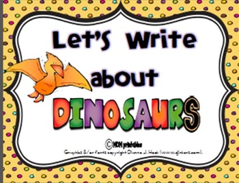 Let's Write about Dinosaurs (Common Core Aligned)