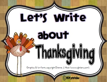 Let's Write about Thanksgiving (Common Core Aligned)