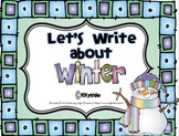 Let's Write about Winter (Common Core Aligned)