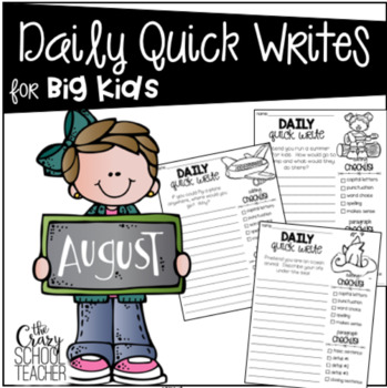 Daily Quick Writing Prompts for BIG KIDS August
