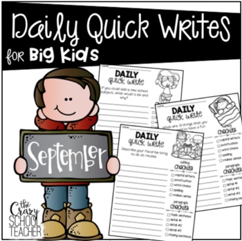 Daily Quick Writing Prompts for BIG KIDS September