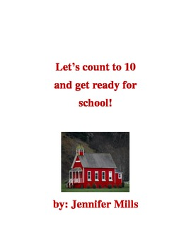 Let's count to 10 and get ready for school !
