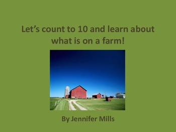 Let's count to 10 and learn about what is on a farm !