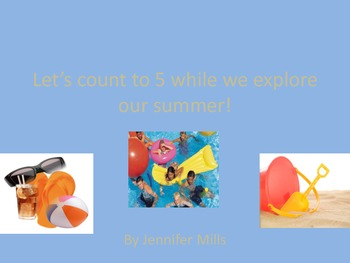 Let's count to 5 while we explore our summer !