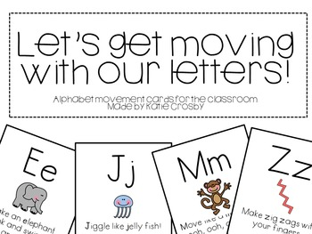 Let's get moving with our letters!