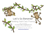 Let's go Bananas with Math Fact Fluency, K, 1st and 2nd