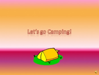 Let's go Camping - power point presentation