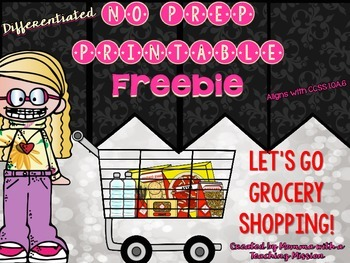 Let's go Grocery Shopping Freebie 1.OA.6