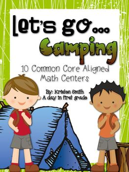 Let's go... camping! 10 common core aligned math centers