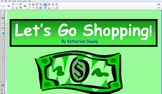 Let's go shopping-Smart Board Activity
