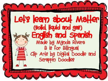 Let's learn about Matter (Solid, Liquid, Gas) English & Spanish