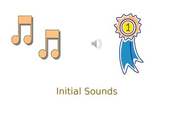 Let's learn our Initial Sounds