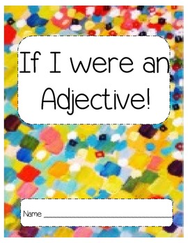 Let's practice Adjectives!