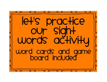 Let's practice our Sight Words Activity