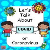 Let's Talk About COVID 19