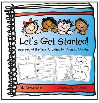 Let's Get Started   * Beginning of the Year Activities for Primary Grades *