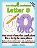 Letter O: One Week of Creative Curriculum Activities, Math, Science, and Phonics