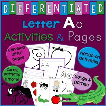 Letter A Unit - Activities & Letter Writing Pages (Differentiated)