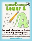 Letter A: One Week of Creative Curriculum Activities, Math, Science, and Phonics