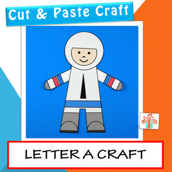 Letter A Craft (A is for Astronaut)
