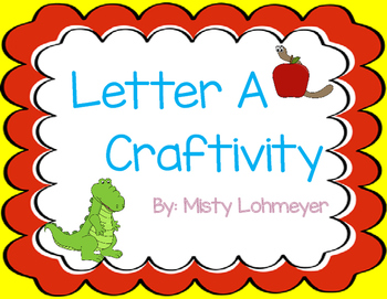 Letter A Craftivity