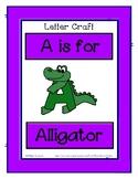 Letter A Craftivity - Alligator - Zoo Phonics Inspired - C