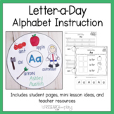 Letter A Day Alphabet Instruction