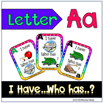 "Letter A  ""I have... Who has?"""