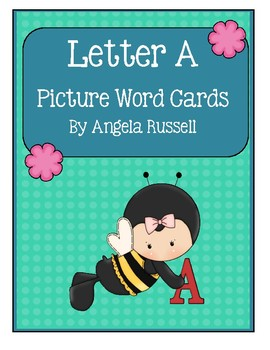 Letter A - Picture Word Cards