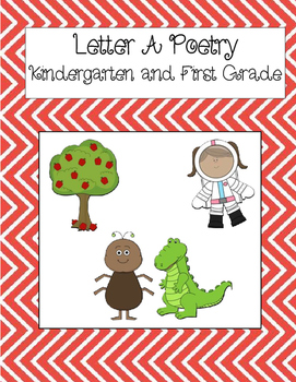 Letter A Poetry Kindergarten & First Grade