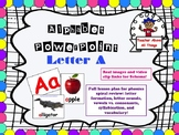 Letter A PowerPoint & Spiral review