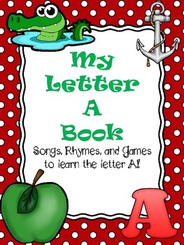 Letter A Songs and Rhymes Book