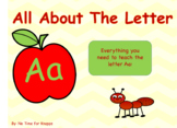 Letter Aa Bundle {Everything you need to teach the letter A}