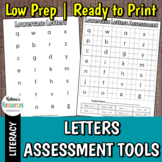 Letters: Assessment Tools for Letter Name, Letter Sound, a