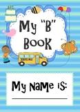 Letter B Activity Book-Printable or Smart board/Promethean