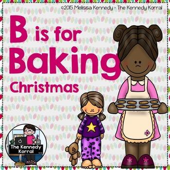 Letter B is for Baking {Christmas}