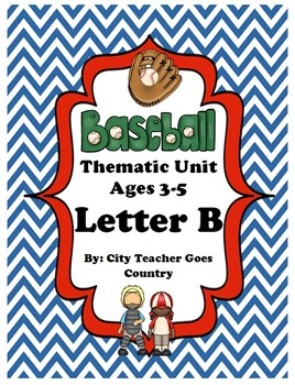 Letter B - Baseball Thematic Unit (Preschool & Early Kinde