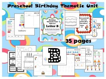 Letter B - Birthday Thematic Unit (Preschool)