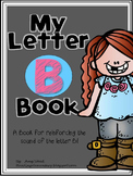 Letter B Book of Beginning Sounds-Emergent Reader w/Running Record-CCSS Aligned