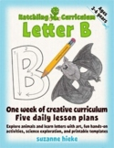 Letter B Bundle: 1 Week Of Complete Curriculum Lessons