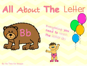 Letter B Bundle {Everything You Need to Teach B}