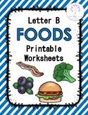 Letter B Foods Printable Worksheets