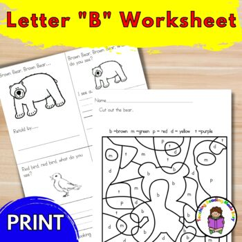 Letter of the Week:  Letter B -Lesson Plans, Book Recommendations-Print and Go!