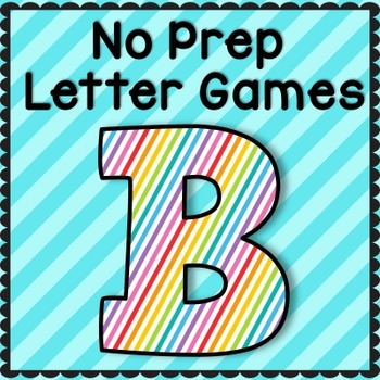 Letter B No Prep Letter Games: RTI, Intervention, Preschool, TK