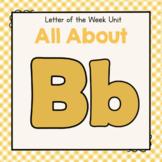 Letter B- Preschool Letter of the Week Unit