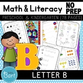Letter B Math & Literacy Alphabet Activities NO PREP {Color & BW set included}