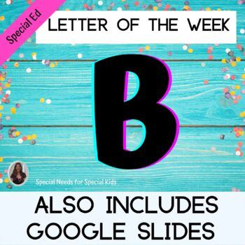 Letter of the Week Letter B Unit for Special Education