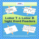 Letter B and Letter T Sight Word Readers