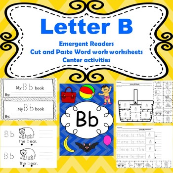 Letter B differentiated emergent readers/ phonics and word work worksheets